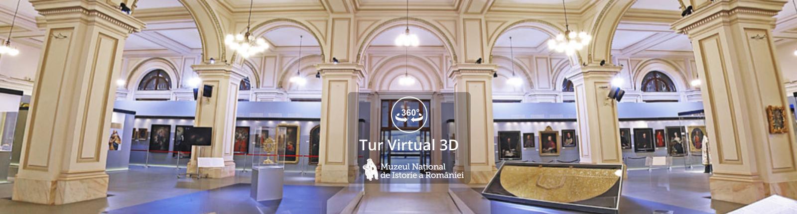 Tur virtual 3D - Muzeul National de Istorie a Romaniei