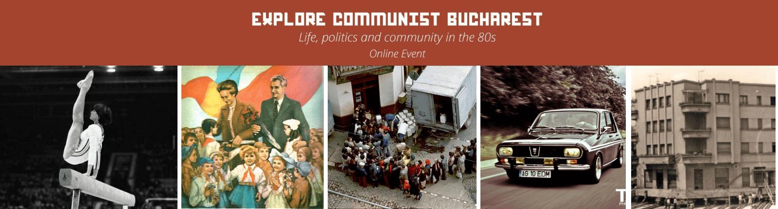 Explore Communist Bucharest - Life, Politics and Community