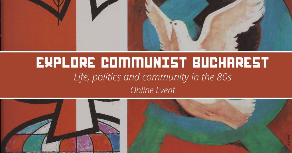 Explore Communist Bucharest - Life, Politics and Community