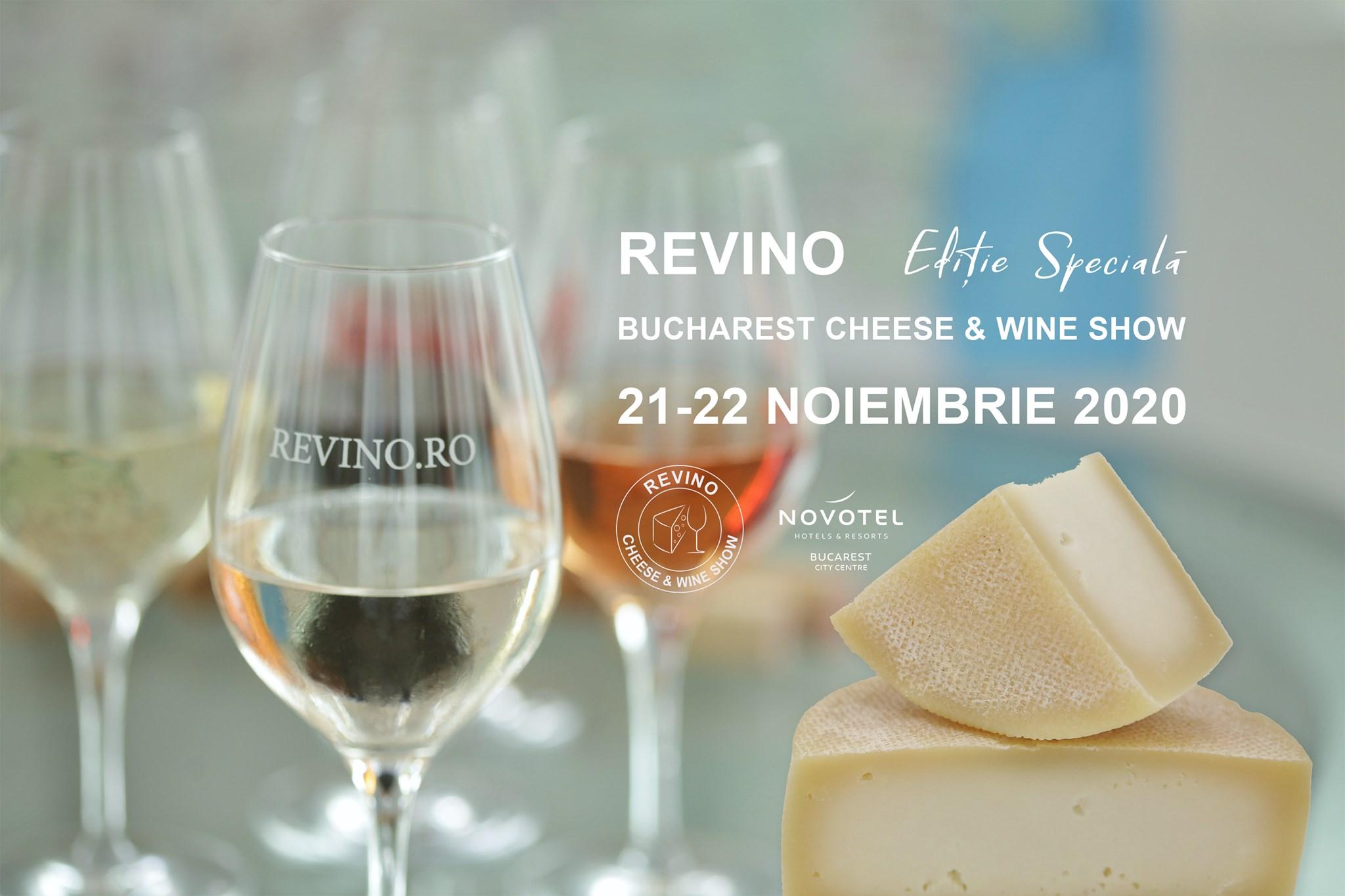 Revino Cheese & Wine Show, Ediție Specială 2020 București