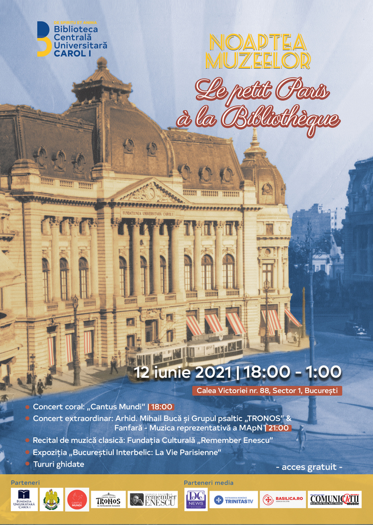 """NOAPTEA MUZEELOR -MICUL PARIS LA BIBLIOTECA CENTRALĂ UNIVERSITARĂ """"CAROL I"""""""
