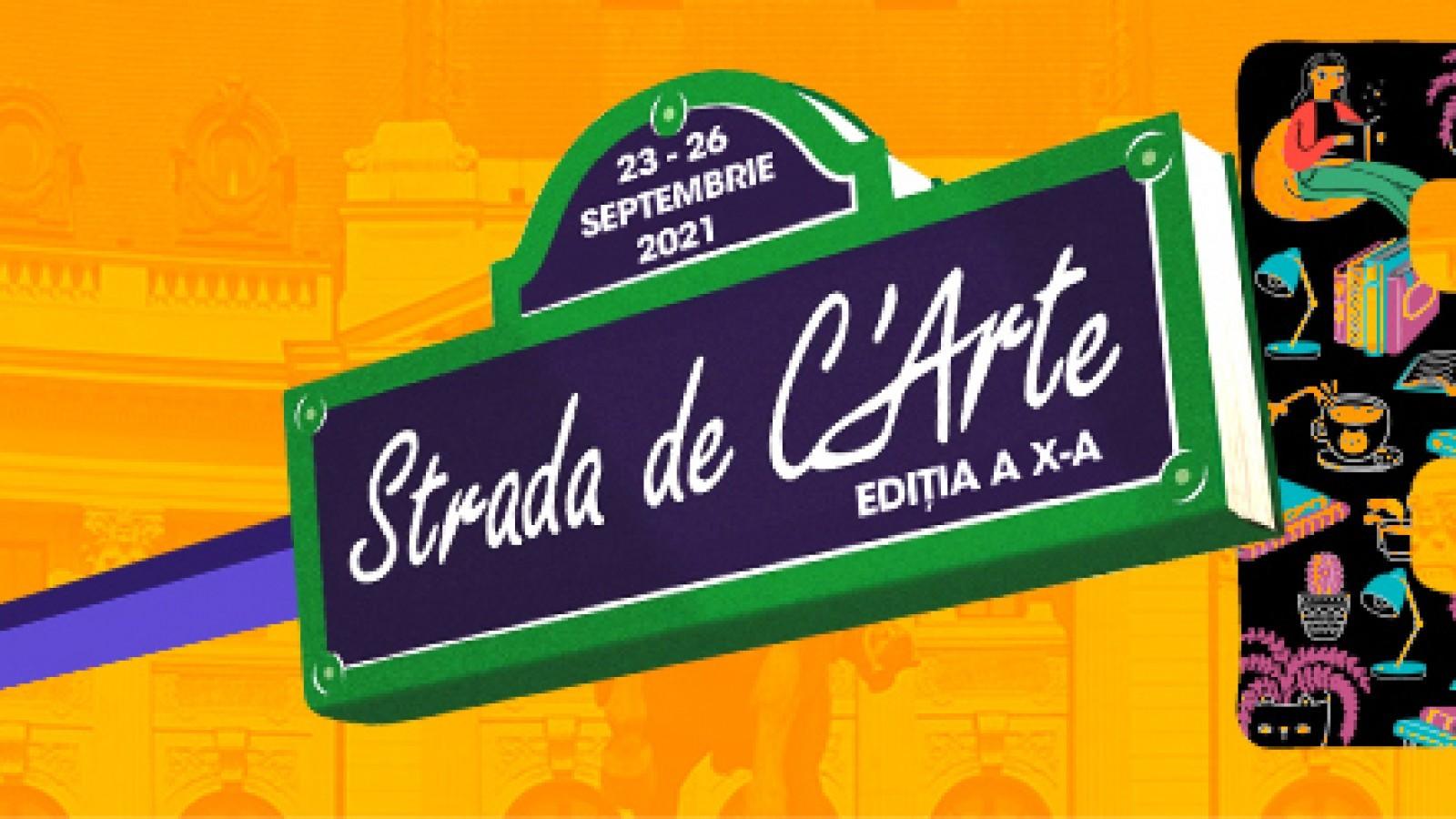 "Festivalul Strada de C'Arte 23-26 septembrie 2021 la BCU ""Carol I"""